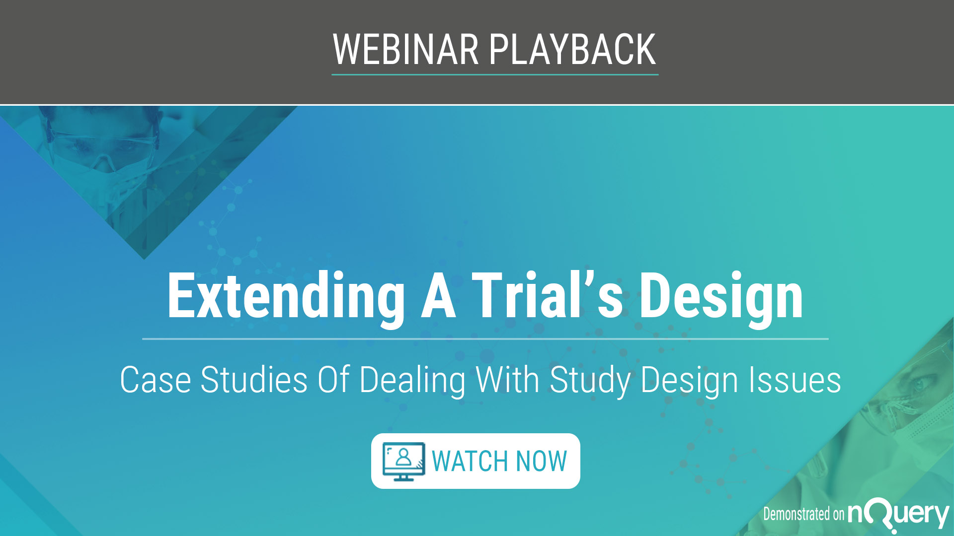 extending-a-trials-design-case-studies-of-dealing-with-study-design-issues-playback