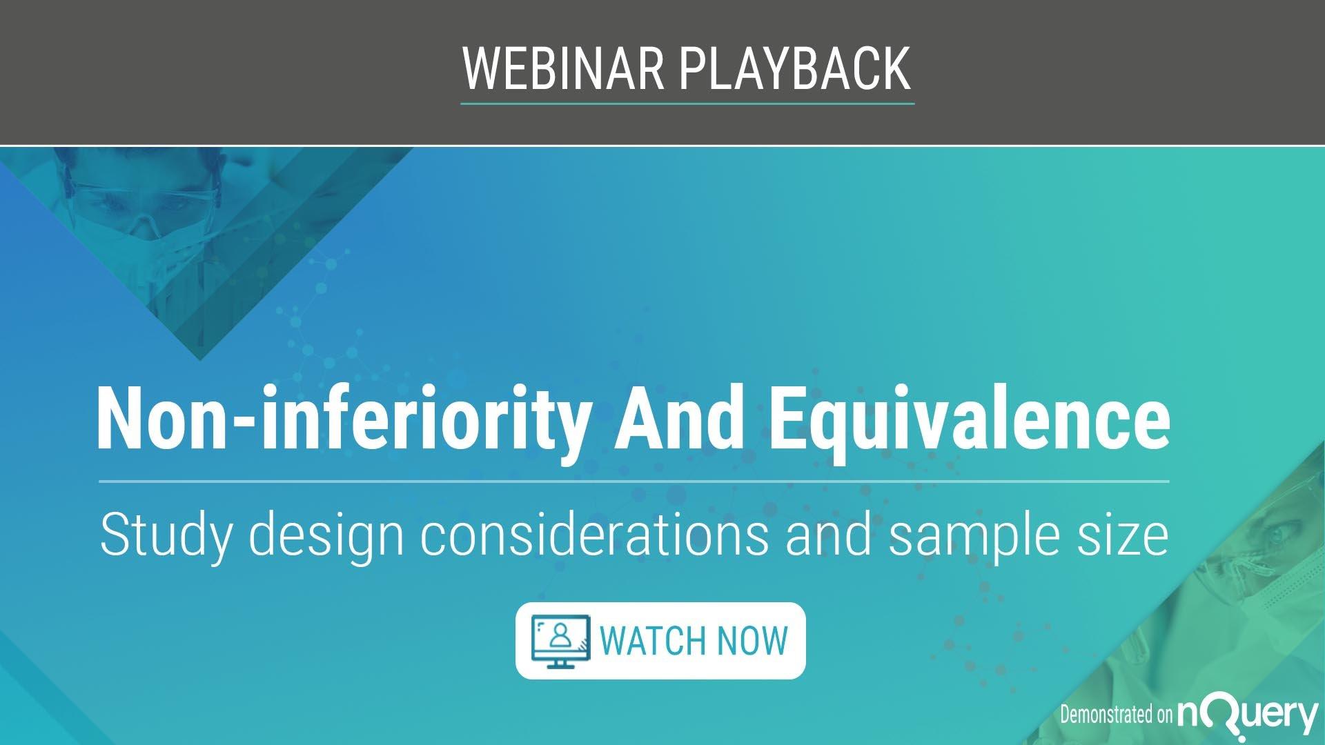 Non-inferiority-And-Equivalence-study-design-webinar-playback