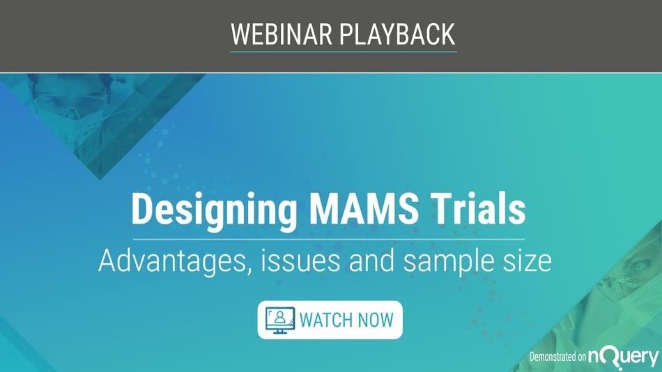 Designing-MAMS-Trials-Webinar-Playback