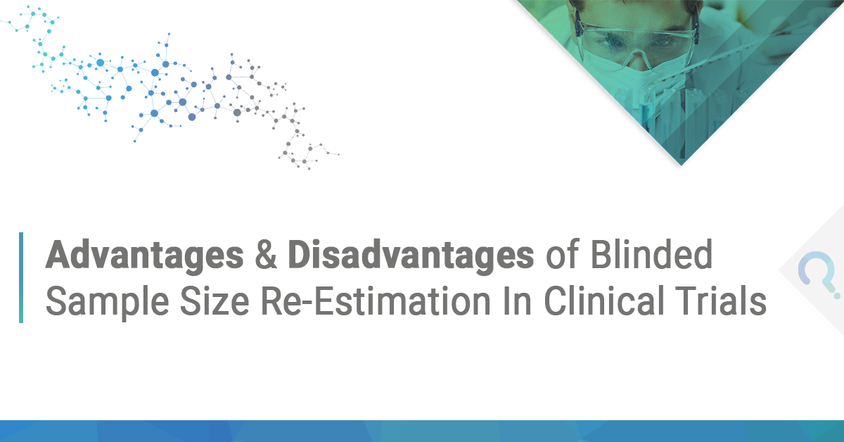 The Advantages & Disadvantages of Blinded Sample Size Re-Estimation in Clinical Trials ft image