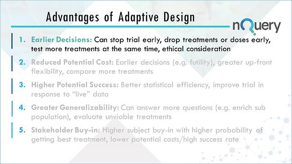 Earlier Decisions by using adaptive clinical trial designs