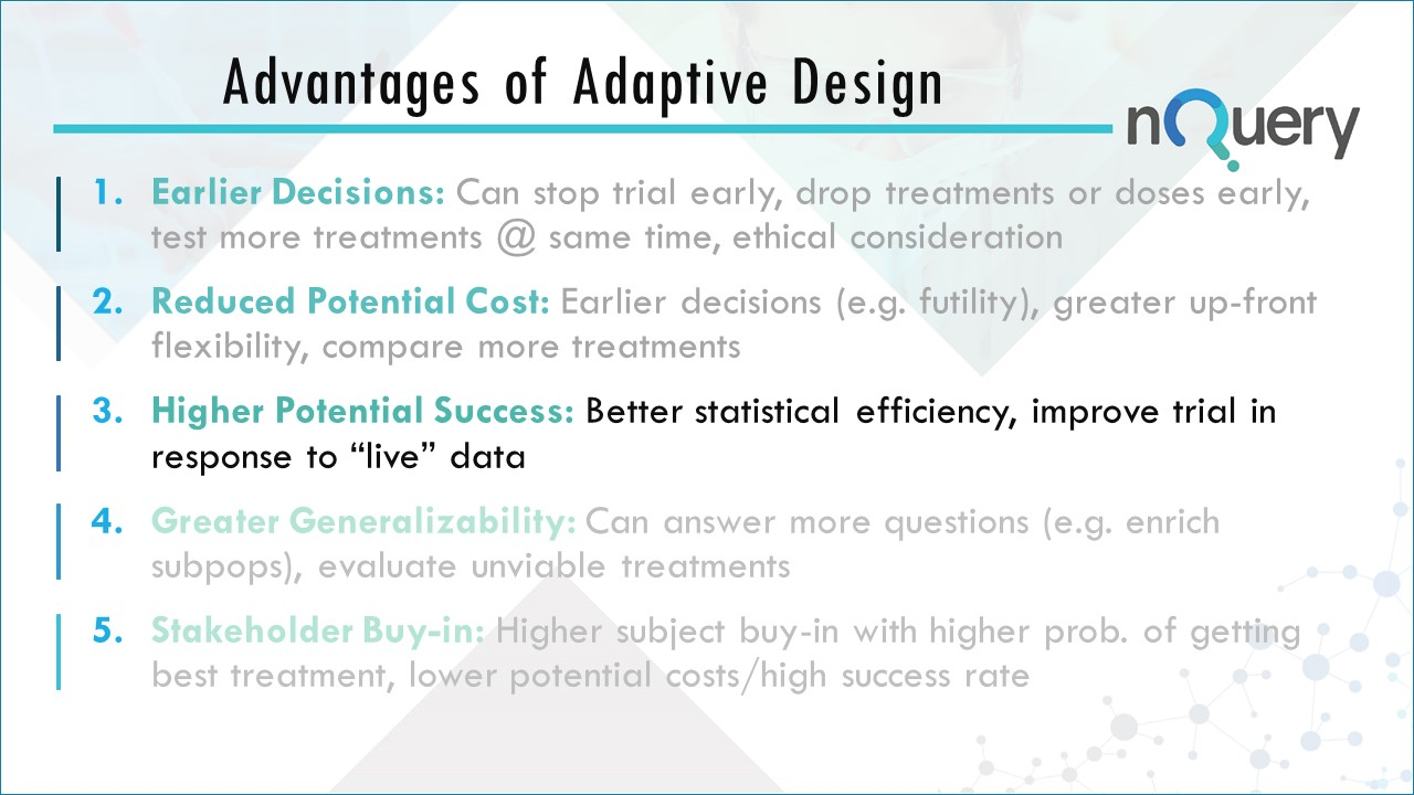 Higher Potnetial Success by using adaptive clinical trial designs