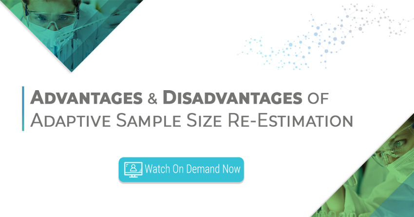 Watch on demand now - The advantages of disadvantages adaptive sample size re-estimation in clinical trials